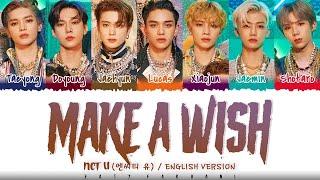 Download NCT U – 'Make A Wish (Birthday Song)' (English Ver.) Lyrics [Color Coded_Eng]