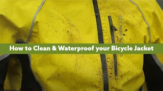 How to Clean & Waterproof your Bicycle Jacket