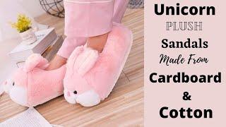 Handmade Unicorn Plush Sandals Making / DIY Sandals Craft Idea