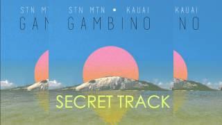 SECRET TRACK - CHILDISH GAMBINO