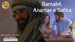 Barnabé, Ananias e Safira