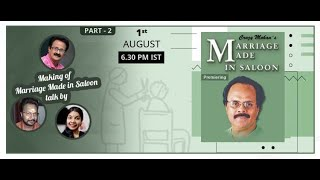Crazy Mohan MMS & Making of MMS Talk by MAADHU BALAJI, S B KHANTHAN & DVIJVANTHI - Part 2