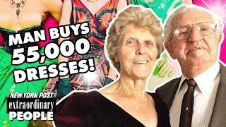 Why This Husband Bought 55,000 Dresses for His Wife | Extraordinary People | New York Post