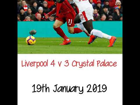 Liverpool 4 v 3 Crystal Palace - All The Goals - Radio Commentary  19/01/2019
