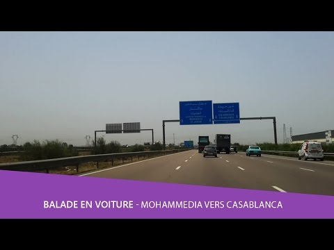 Balade en voiture 🚘 Mohammedia vers Casablanca ( Autoroute A5 ) maroc