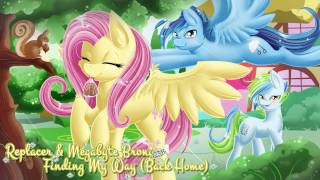 Replacer & Megabyte Brony - Finding My Way (Back Home)