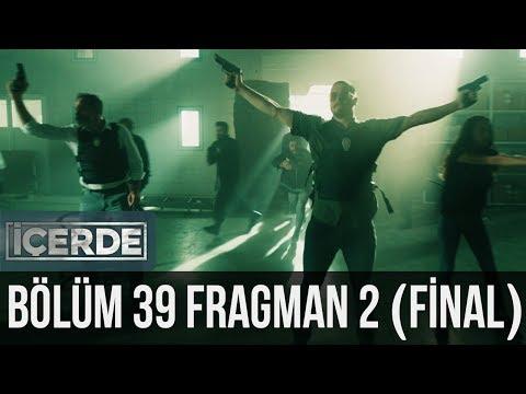 İçerde 39.Bölüm Final Yeni Fragmanı 19 Haziran
