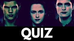 Twilight Movie Quiz