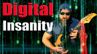 Download Digital Insanity MP3 song and Music Video