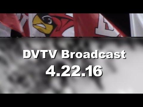 DVTV Broadcast 4.22.16