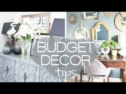 DECORATING ON A BUDGET - Budget home decor ideas & tips