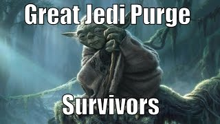 All Jedi That Survived The Great Jedi Purge