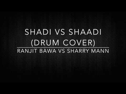 SHADI DOT COM VS SHAADI DOT COM|| Ranjit Bawa and Sharry Mann (DRUM COVER)