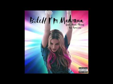 Madonna - Bitch I'm Madonna ft. Nicki Minaj (Oscar G 305 Dub) (Audio)