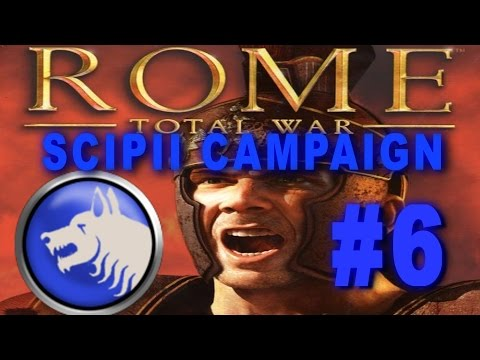 Rome: Total War - Scipii Campaign Gameplay #6
