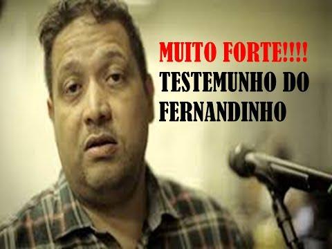 TESTEMUNHO COMPLETO DE FERNANDINHO