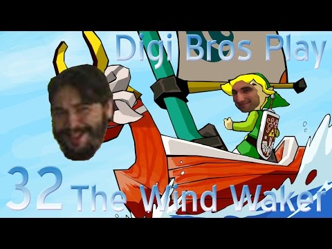 Digi Bros - The Wind Waker, ep. 32: I Want To Be The Little Girl