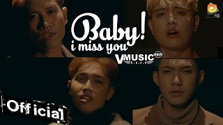 Baby! I Miss You - V.Music (MV Official 4K)