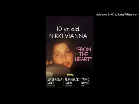 "Nikki Vianna ""From the Heart""  written & produced by Danny Madden"