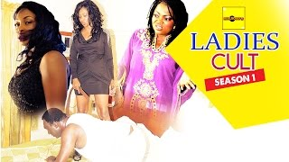 Ladies Cult 1 - Latest Nigerian Nollywood Movies