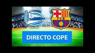 (SOLO AUDIO) Directo del Alavés 1-1 Barcelona en Tiempo de Juego COPE
