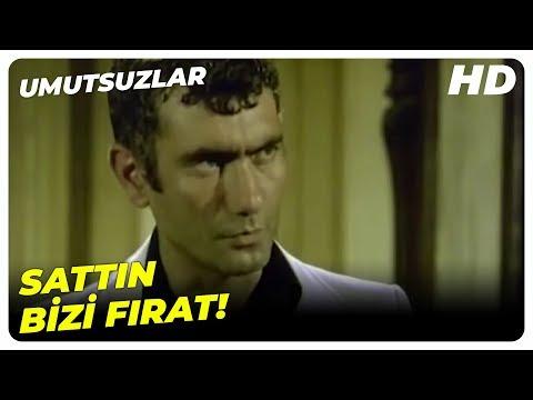 Arkadaşları, Fırat'ı Yargılıyor | Umutsuzlar Filiz Akın Yılmaz Güney Eski Türk Filmi