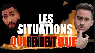 LES SITUATIONS QUI RENDENT OUF !!! Volume 1