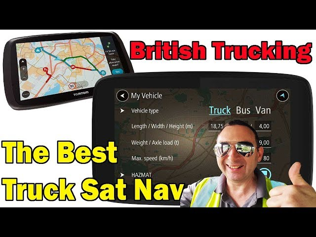 The Best Truck Sat Nav TomTom go professional British Trucking