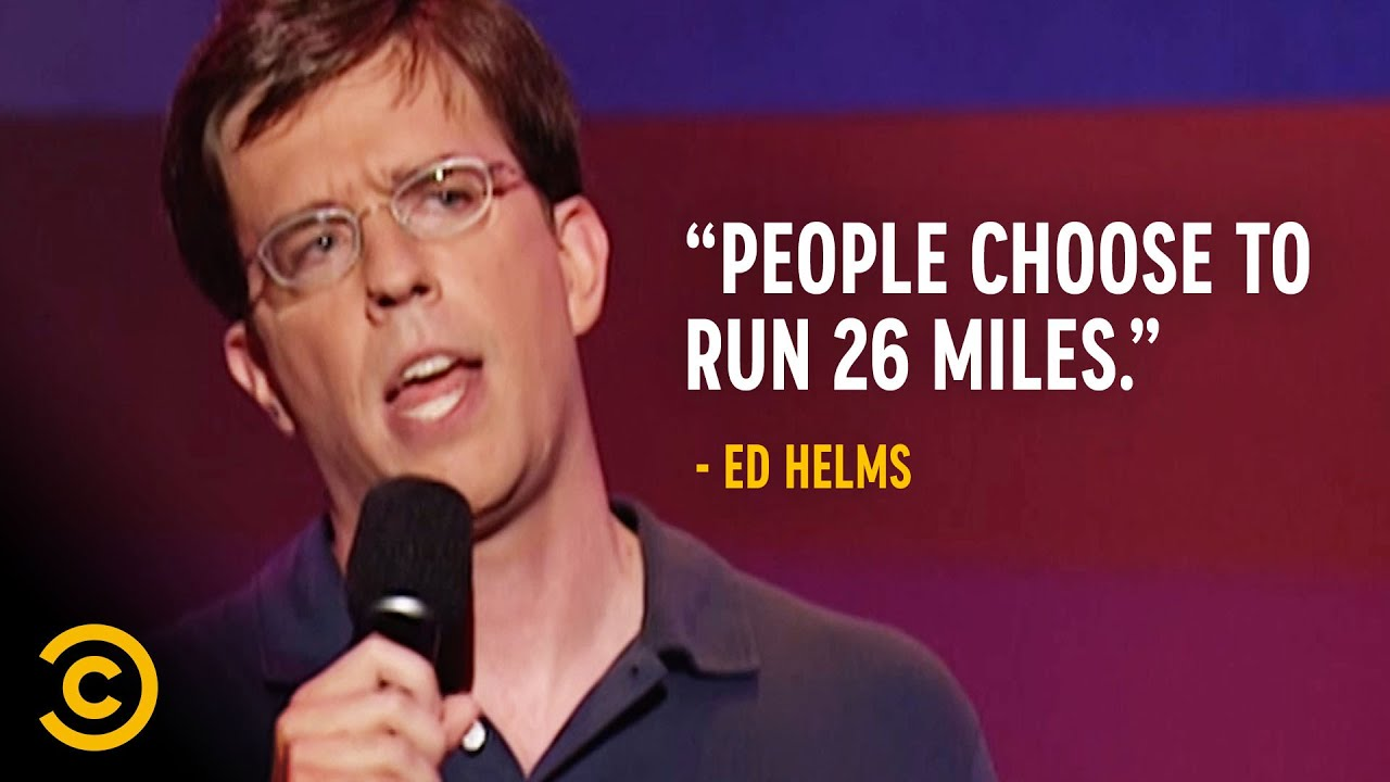 Why Do People Run Marathons  Ed Helms