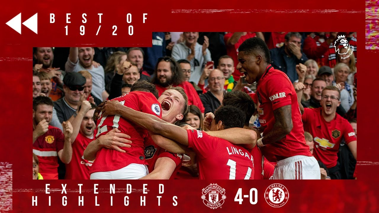 Best Of 19 20 Manchester United 4 0 Chelsea Reds On Fire On Opening Day Youtube