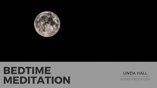 Deeply Relaxing Guided Bedtime Meditation, Preparing for Sleep, Insomnia