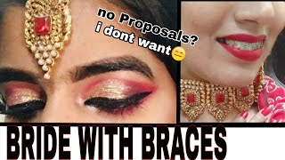 BRIDE WITH BRACES   No one will marry me  ASIAN /PAKISTANI /DESI Bridal Makeup tutorial step by step