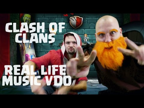 Clash Of Clans MUSIC VIDEO Real Life