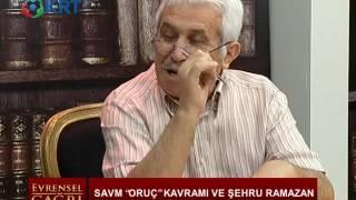 Evrensel Çağrı | Mustafa Sağ | Cumali Yürekli | Oruç ve Ramazan