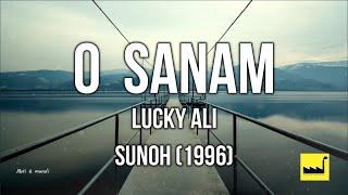 O Sanam Lucky Ali  lyrics (The Lyrics Factory)