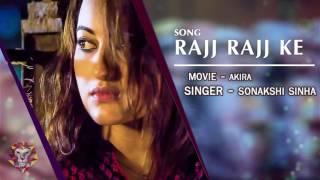 RAJJ RAJJ KE Full Audio Song Akira Sonakshi Sinha Konkana Sen Sharma Anurag Kashyap