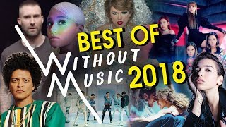 Best of Without Music 2018!