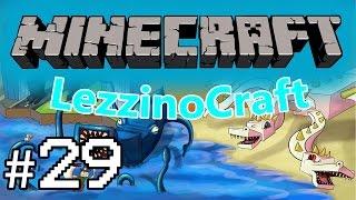 LezzinoCraft #29 - Prepariamoci alla sfida