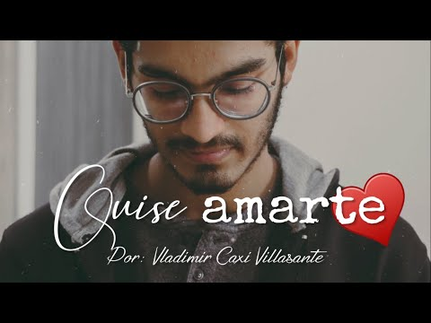 😞 Quise amarte   Reflexión & Video Poema 💌