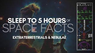 1000 Space Facts Pt. 2 (Extraterrestrials & Nebulae) | ASMR, whisper, 5 HOURS, Binaural