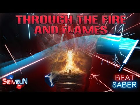 Beat Saber - Through the Fire and Flames | Expert+