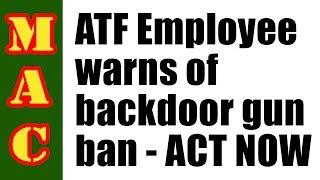ATF Employee Warns About Bump Stock Ban!