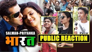 BHARAT | Salman Khan And Priyanka Chopra | PUBLIC REACTION