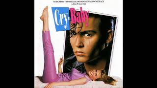 Cry Baby (1990) - Music From The Original Motion Picture Soundtrack - Full OST