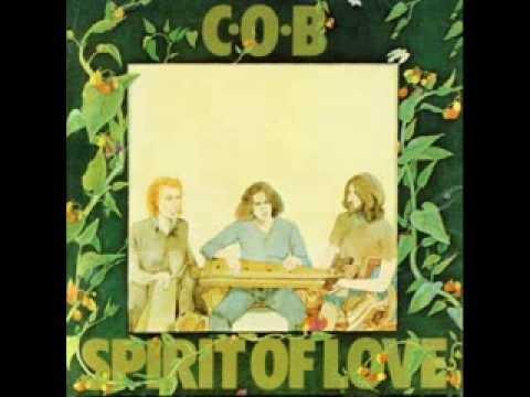 C.O.B (Clive's original band) Spirit of Love (1971) full album