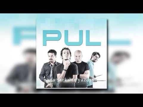Pul - Sana Şarkılar Yazdım