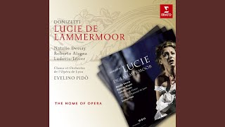 "Lucie de Lammermoor, Act 1: ""C'est moi Lucie, j'ai voulu"" (Edgard, Lucie)"