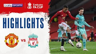 Man United 3-2 Liverpool | FA Cup 20/21 Match Highlights
