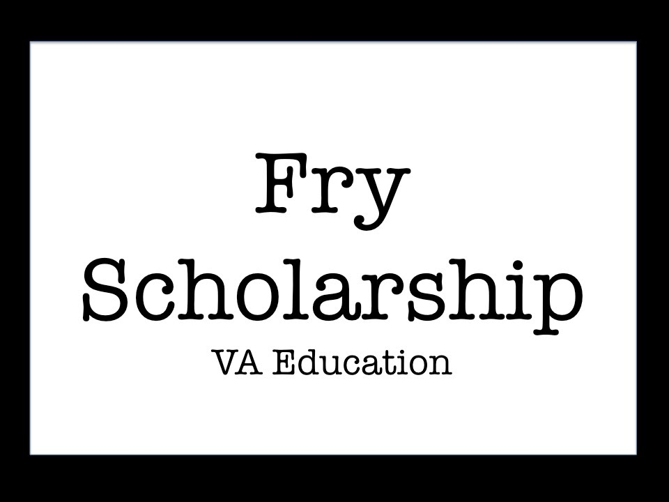 What is VA form 22 1999 used for in the Fry Scholarship