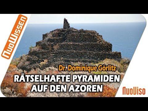 Rätselhafte Pyramiden auf den Azoren - Dr. Dominique Görlitz